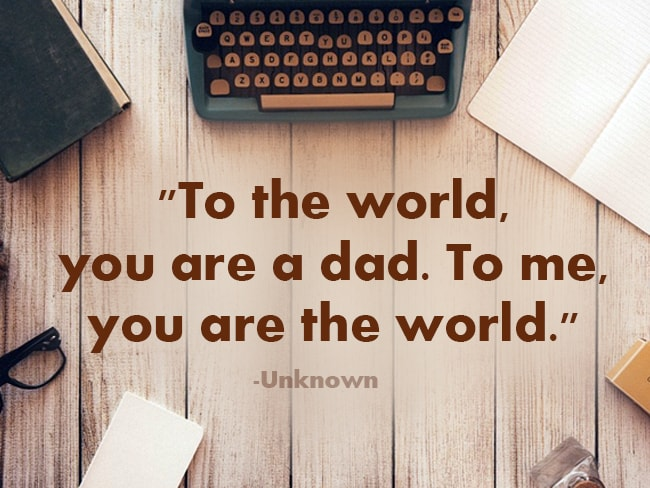 Father's Day 60 60 Inspirational Quotes To Share With Your Dad On Awesome Father Love Quotes