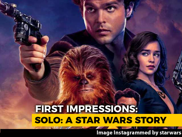 First Impressions Of Solo: A Star Wars Story