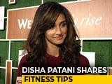 Video : Fitness Tips From Disha Patani