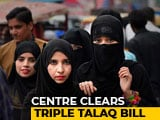 Video : Centre Clears Watered Down Triple Talaq Bill For Rajya Sabha