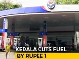 Video : Kerala To Reduce Price Of Petrol And Diesel By Rs. 1 From Friday