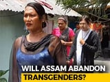 Video : Transgenders Find It Hard To Make It To Assam Citizens' List
