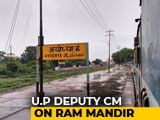 Video : On Ram Temple, Yogi Adityanath's Deputy Talks Of Legislation