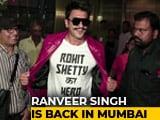 Video: Airport Diaries: Rohit Shetty's Hero Ranveer Singh Is Back In Mumbai