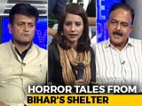 Video: Bihar Shelter Rapes: When Protectors Turned Perpetrators