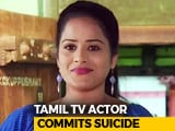 Video : Tamil TV Actor Found Hanging At Chennai Home, Police Question Husband
