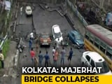Video : Kolkata Bridge Collapses, Rescue Teams On Spot