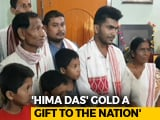 Video : Hima Das' Family Wants Her To Win More Medals, Make India Shine