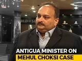 Video : Mehul Choksi Wouldn't Be Citizen If We Knew Of Charges: Antigua Minister