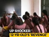 Video : Class 7 Girl's Brother Died In UP School. She Tried To Poison Everyone