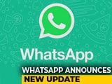 Video : What's New With WhatsApp?