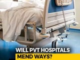 Video : Dead Bodies Can't Be Held Hostage By Delhi Hospitals Over Unpaid Bills