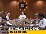 Video : PM Surveys Flood-Battered Kerala; 324 Dead, 3 Lakh Displaced