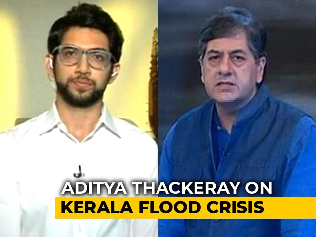 Video : Aditya Thackeray Calls Kerala Floods A National Tragedy