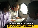 Video : Rajnath Singh Announces 100 Crore Relief For Flood-Hit Kerala