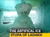 Video : The Ice Stupas of Ladakh: A Solution To Water Scarcity