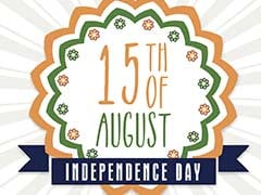 Independence Day 2018: 7 Quotes To Share On 15th August