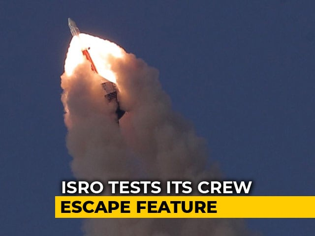 Video : ISRO Tested Its Critical Crew Escape Feature At Sriharikota Today