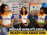 Video : Asian Games 2018: Grappling For Glory