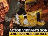 Video : Tamil Actor Vikram's Son Rams Car On Rickshaw, Arrested