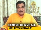 Video: Nitin Gadkari's Pledge At NDTV's #IndiaForKerala Telethon