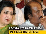 Video : Rajinikanth's Wife Latha To Face Trial For Fraud, Says Supreme Court