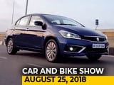 Video : 2018 Maruti Suzuki Ciaz, TVS Radeon And Chat With SRK