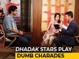 Video : Watch: Janhvi Kapoor And Ishaan Khatter Play Dumb Charades