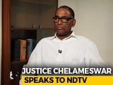 Video : Bargaining Happens In Collegium: Justice Chelameswar