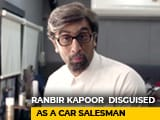 Video : When Ranbir Kapoor Disguised Himself As An Auto Salesman
