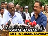 "Video : ""Sharing Water, No Two Ways"": Kamal Haasan After Meeting HD Kumaraswamy"