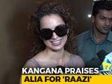 Video : Kangana Ranaut Calls Alia Bhatt 'Undisputed Queen Of Bollywood'