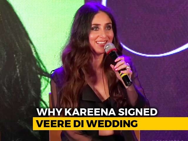 Kareena Kapoor Khan On Her Role In Veere Di Wedding