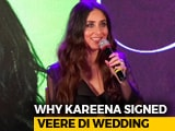 Video : Kareena Kapoor Khan On Her Role In <i>Veere Di Wedding</i>