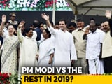 Video : United Colours Of Opposition: BJP vs Rest In 2019?