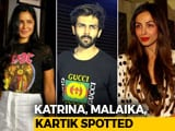 Video : Celeb Spotting: Katrina Kaif, Malaika Arora & Others