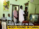 Video : They Defied Their Families To Marry. His Body Was Found In A Kerala Canal