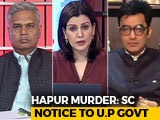 Video: NDTV Impact: UP Gets Top Court Notice On Lynchings