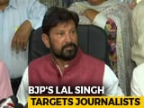 Video : Kashmiri Journalists Should Draw A Line Else...: BJP Lawmaker Lal Singh