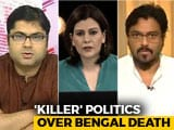 Video : New Violent Phase Of Bengal Politics?