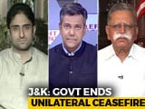 "Video : Jammu And Kashmir ""Ceasefire"" Ends: Now What?"
