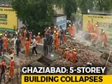 Video : One Dead As 5-Storey-Building Collapses In Ghaziabad Near Delhi