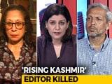 Video : 'Rising Kashmir' Editor Shujaat Bukhari Killed By Terrorists