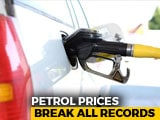 Video : Petrol, Diesel Prices At New Record High