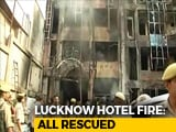 Video : In Lucknow, 5 People Injured In A Major Fire At A Popular Hotel