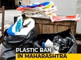 Video: Maharashtra Plastic Ban Comes Into Effect From June 23