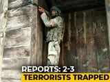 Video : Gunfight Breaks Out At Bandipora, 3 Terrorists Trapped: Police