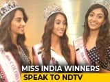 Video : Indian Beauty Pageants Have 'Evolved,' Says Miss India 2018