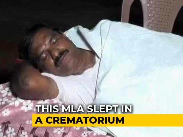 Video : Andhra Lawmaker Spends Nights At Crematorium To Prove A Point