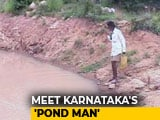 Video : Meet The Karnataka Man Whose Life Mission Is To Build Ponds For Animals